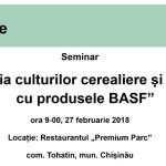 """Invitație la seminarul """"Protecția culturilor cerealiere și tehnice cu produsele BASF"""""""