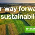 Obiective asumate de BASF pentru o agricultură durabilă! Sprijin pentru fermieri!